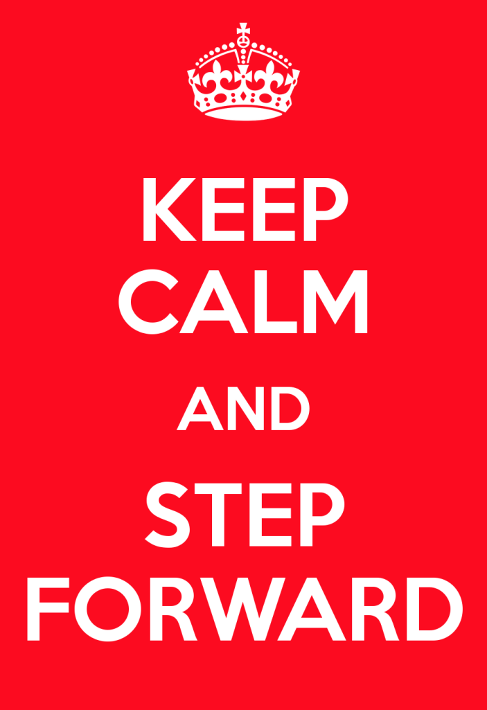 keep-calm-and-step-forward-6