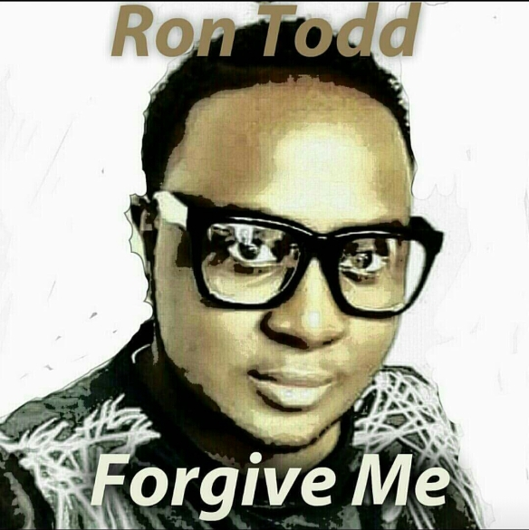 Ron Todd Forgive Me