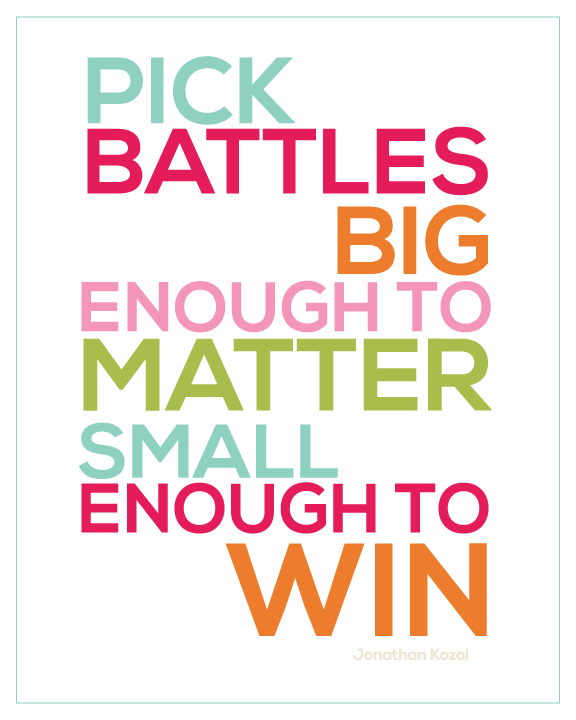 247641-pick-battles-quote