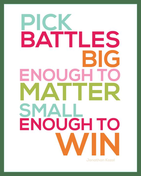 247641-pick-battles-quote
